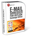 E-Mail Shredder for Outlook Exchange - permanently shred and erase e-mail in Outlook 2003 and Outlook 2007. Permanently erases and removes information